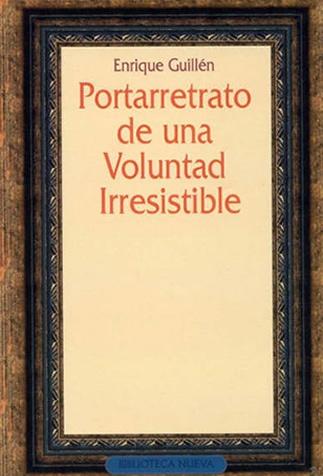 PORTARRETRATO DE UNA VOLUNTAD IRRESISTIBLE